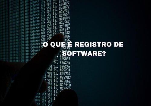 O que é Registro de Software?
